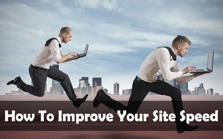 How To Improve Your Site Speed