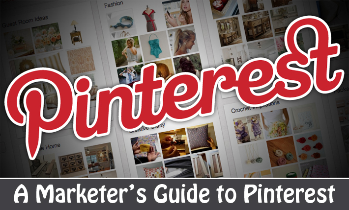 A Marketer's Guide to Pinterest