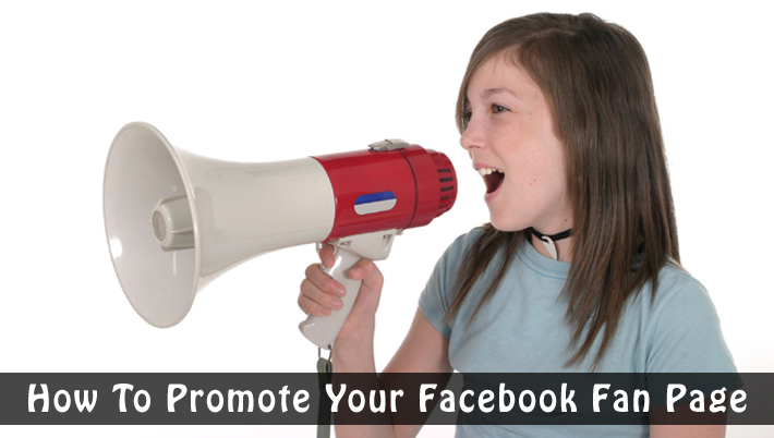 26 Creative Ways To Promote Your Facebook Page