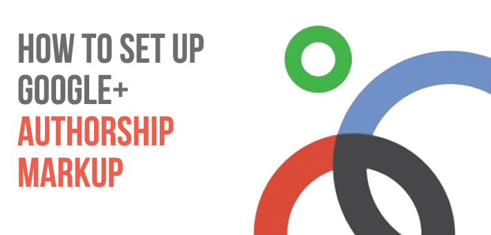 How to Set Up Google+ Authorship Markup