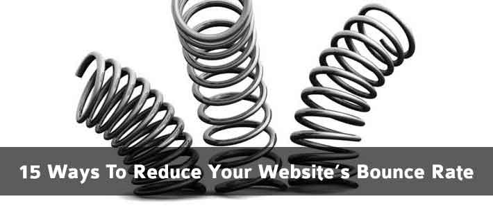 15 Ways to Reduce Your Website's Bounce Rate