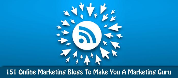 151 Online Marketing Blogs To Make You A Marketing Guru