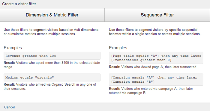 There are two types of visitor segment filter: Dimension & Metrics filters and Sequence Filters.