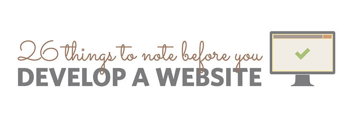 26 Basic Things to Note Before You Develop a Website